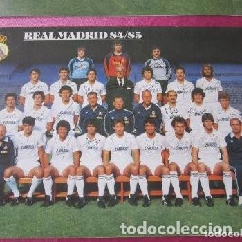 CARTEL REAL MADRID CON FIRMAS JUGADORES LIGA 84 85. (Coleccionismo Deportivo - Carteles de Fútbol)
