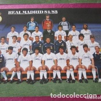 Coleccionismo deportivo: CARTEL REAL MADRID CON FIRMAS JUGADORES LIGA 84 85. - Foto 2 - 145934938