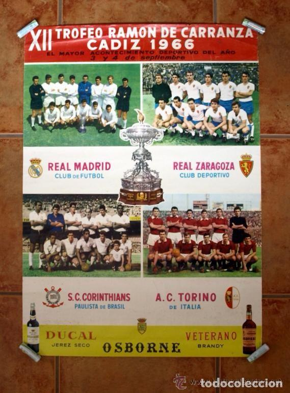 CARTEL DEL XII TROFEO RAMÓN DE CARRANZA 1966 - REAL MADRID, ZARAGOZA, CORINTHIANS, TORINO (Coleccionismo Deportivo - Carteles de Fútbol)