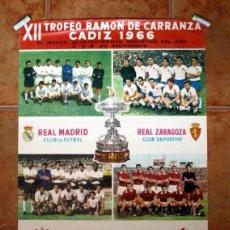 Coleccionismo deportivo: CARTEL DEL XII TROFEO RAMÓN DE CARRANZA 1966 - REAL MADRID, ZARAGOZA, CORINTHIANS, TORINO. Lote 146251250