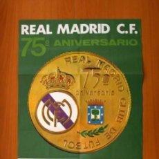 Coleccionismo deportivo: REAL MADRID - ATHLETIC DE BILBAO 25-9-1977- CARTEL 75 ANIVERSARIO DEL CLUB - TAMAÑO 87X47. Lote 146266570