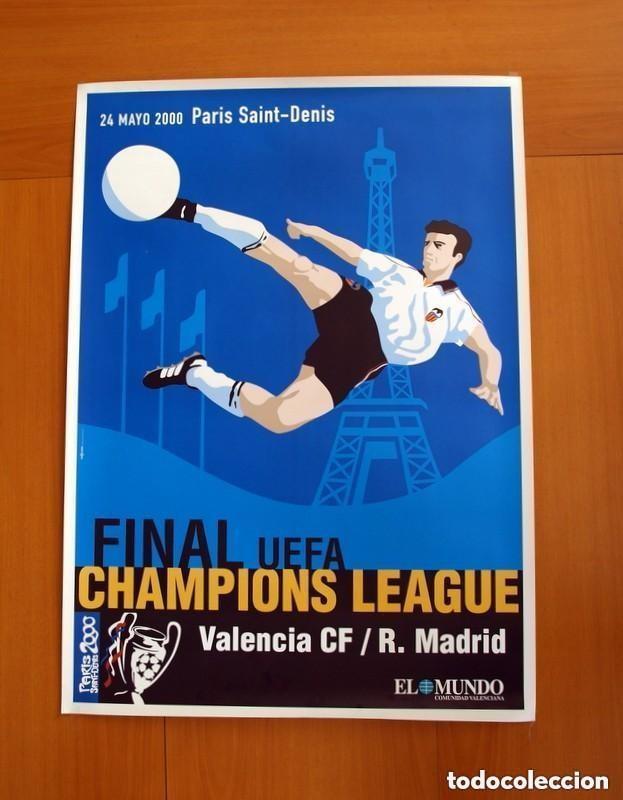 CHAMPIONS 24-5-2000-FINAL - VALENCIA - REAL MADRID - PARIS ESTADIO SAINT DENIS -CARTEL TAMAÑO 88X63 (Coleccionismo Deportivo - Carteles de Fútbol)