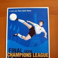 Coleccionismo deportivo: CHAMPIONS 24-5-2000-FINAL - VALENCIA - REAL MADRID - PARIS ESTADIO SAINT DENIS -CARTEL TAMAÑO 88X63. Lote 146267214