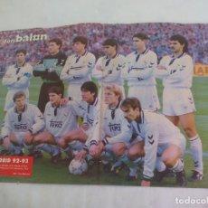 Coleccionismo deportivo: POSTER REAL MADRID 92-93. DON BALON. Lote 147099474