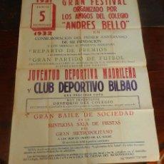 Coleccionismo deportivo: CARTEL DE FUTBOL, JUVENTUD DEPORTIVA MADRILEÑA-CLUB DEPORTIVO BILBAO, ESTADIO DE LA A.D. TRANVIARIA . Lote 147821602