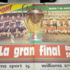 Coleccionismo deportivo: POSTER GRAN TAMAÑO - LA GRAN FINAL F.C. BARCELONA STEAUA DE BUCAREST - SEVILLA 7-5-1986 DIARIO SPORT. Lote 147890126
