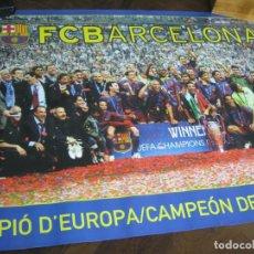 Coleccionismo deportivo: 98 CM !!! GRAN CARTEL FCB BARÇA BARCELONA FUTBOL - CAMPEON DE EUROPA 05/06 - POSTER OFICIAL. Lote 149388854