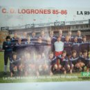 Coleccionismo deportivo: POSTER CLUB DEPORTIVO LOGROÑES. TEMPORADA 1985-86. TDKR35. Lote 150953606