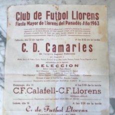 Coleccionismo deportivo: CARTEL DEL CLUB DE FÚTBOL LLORENÇ DEL PENEDES 1963. FIESTA MAYOR. . Lote 151060050