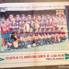 Coleccionismo deportivo: FC BARCELONA POSTER CAMPEÓN 85. Lote 151319630