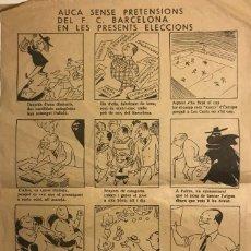 Coleccionismo deportivo: AUCA SENSE PRETENSIONS DEL F.C. BARCELONA EN LES PRESENTS ELECCIONS. MUNTAÑOLA 20,8X31,6 CM. Lote 153555314