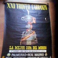 Coleccionismo deportivo: CARTEL XXI TROFEO CARRANZA 1975 CADIZ C.F. Lote 154631230