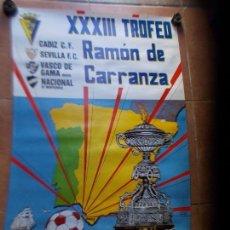 Coleccionismo deportivo: CARTEL XXXIII TROFEO CARRANZA 1987 CADIZ C.F. Lote 154631686