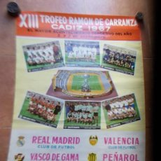 Coleccionismo deportivo: CARTEL XIIITROFEO CARRANZA 1967 CADIZ C.F. Lote 154632582