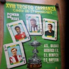 Coleccionismo deportivo: CARTEL XVIIITROFEO CARRANZA 1972 CADIZ C.F. Lote 154633102