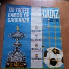 Coleccionismo deportivo: CARTEL XVI TROFEO CARRANZA 1970 CADIZ C.F. Lote 154633530