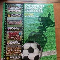Coleccionismo deportivo: CARTEL XVII TROFEO CARRANZA 1971 CADIZ C.F. Lote 154633906