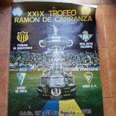 Coleccionismo deportivo: CARTEL XXIX TROFEO CARRANZA 1983 CADIZ C.F. Lote 154634454