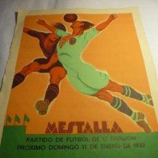 Coleccionismo deportivo: CARTEL CAMPO DE MESTALLA VALENCIA-FC BARCELONA 1932 24X34. Lote 154631254