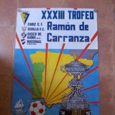 Coleccionismo deportivo: CARTEL XXXIII TROFEO RAMÓN DE CARRANZA 1987. Lote 154915182