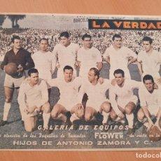 Coleccionismo deportivo: GALERIA DE EQUIPOS FÚTBOL REAL MADRID PUBLICIDAD ZAMORA MURCIA 1955. Lote 155345062