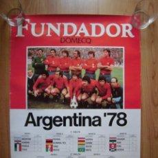 Coleccionismo deportivo: CARTEL SELECCIÓN ESPAÑOLA ARGENTINA 78 FUNDADOR DOMECQ. Lote 155505322
