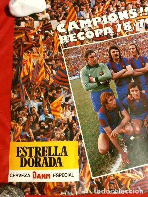 Coleccionismo deportivo: BARÇA - POSTER OFICIAL PLANTILLA F.C. BARCELONA CAMPIONS RECOPA BASILEA 78/79 Estrella Dorada Danone - Foto 3 - 155526874