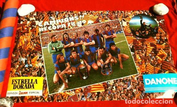 Coleccionismo deportivo: BARÇA - POSTER OFICIAL PLANTILLA F.C. BARCELONA CAMPIONS RECOPA BASILEA 78/79 Estrella Dorada Danone - Foto 7 - 155526874