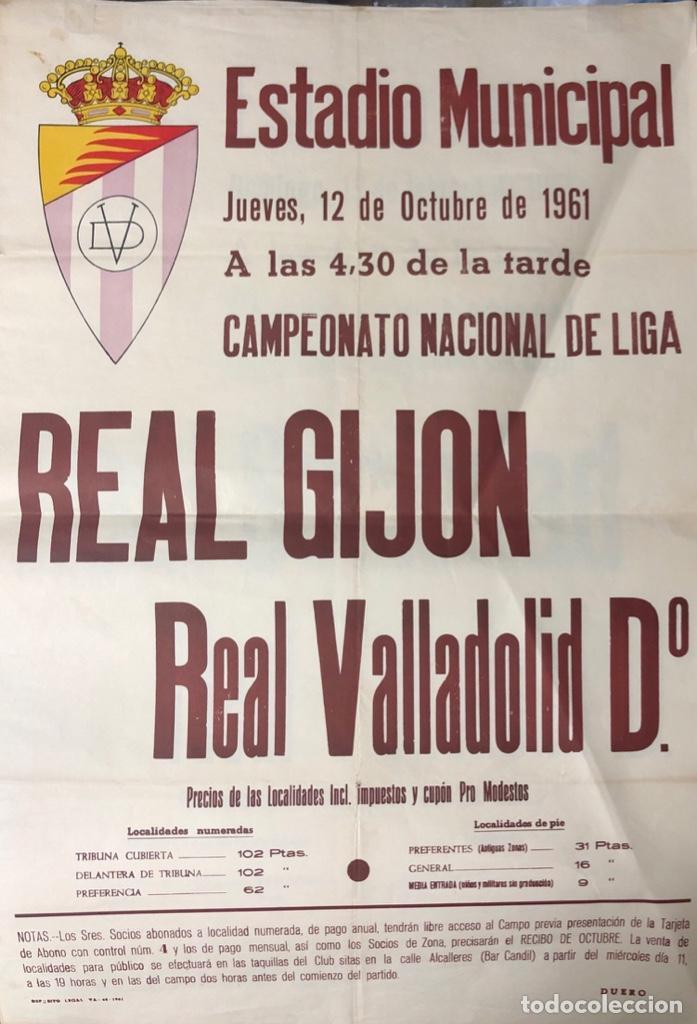 CARTEL ESTADIO MUNICIPAL DE VALLADOLID. 1961. REAL GIJON-REAL VALLADOLID Dº. 62X43.5 CM (Coleccionismo Deportivo - Carteles de Fútbol)