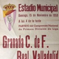Coleccionismo deportivo: ESTADIO MUNICIPAL VALLADOLID. 1959. GRANADA C. DE F.-REAL VALLADOLID. 62X43.5 CM. Lote 155583542
