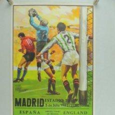 Coleccionismo deportivo: ANTIGUO CARTEL DE PARTIDO DE FÚTBOL DE COPA MUNDIAL 1982 ESPAÑA - INGLATERA. Lote 156568238