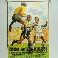 Coleccionismo deportivo: ANTIGUO CARTEL DE PARTIDO DE FÚTBOL COPA DE UEFA F.C. INTERNAZIONALE - REAL MADRID. Lote 156568366