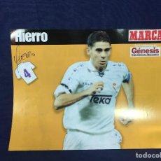 Coleccionismo deportivo: CARTEL MARCA FERNANDO HIERRO REAL MADRID 4 TEMPORADA 96 97 BUEN ESTADO. Lote 156765362