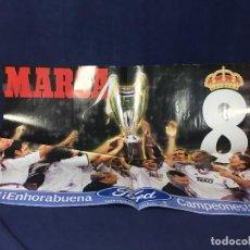 Coleccionismo deportivo: CARTEL POSTER CAMPEONES CHAMPIONS LEAGUE REAL MADRID BUEN ESTADO. Lote 156766818