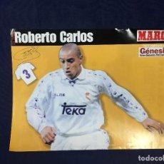 Coleccionismo deportivo: CARTEL POSTER MARCA TEMPORADA 96 97 ROBERTO CARLOS 3 BUEN ESTADO. Lote 156768178