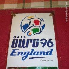 Coleccionismo deportivo: UEFA - EURO 96 - ENGLAND - POSTER CON LA TABLA DE PARTIDOS - MEDIDAS; 45 X 30 CMS.. Lote 156834690