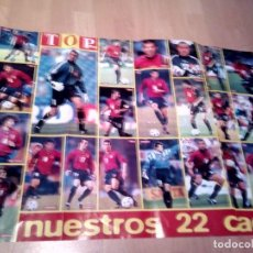 Coleccionismo deportivo: POSTER NUETROS 22 CRACKS DE LA SELECCION ESPAÑOLA DE FUTBOL DE TOP DISNEY . Lote 156921638