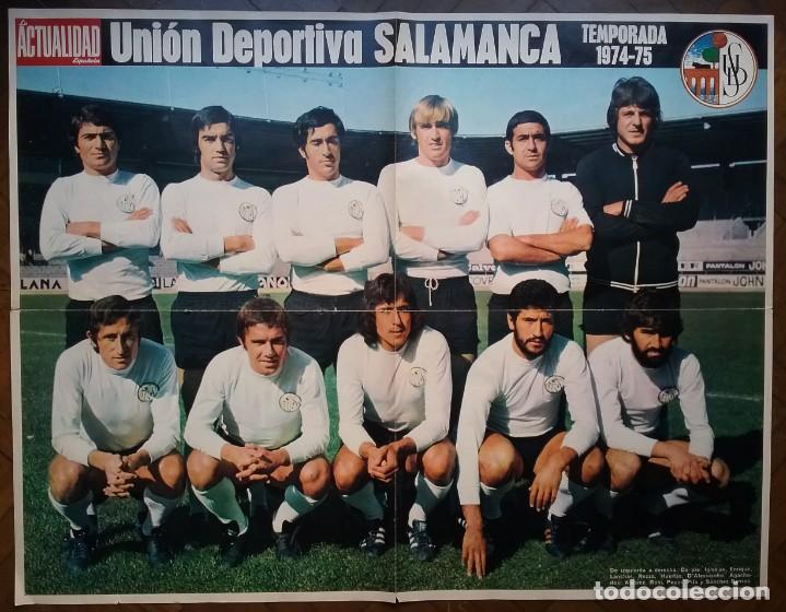 UNIÓN DEPORTIVA SALAMANCA FÚTBOL POSTER EQUIPO TEMP. 1974 - 75 REVISTA ACTUALIDAD (Coleccionismo Deportivo - Carteles de Fútbol)