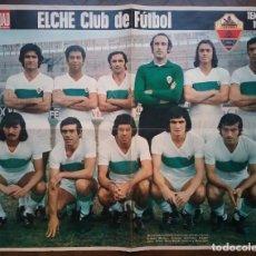 Coleccionismo deportivo: ELCHE C. F. FÚTBOL POSTER EQUIPO TEMP. 1974 - 75 REVISTA ACTUALIDAD. Lote 157385330