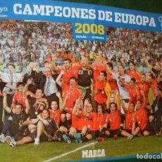 Coleccionismo deportivo: POSTER MARCA. ESPAÑA CAMPEONES DE EUROPA 2008. SELECCION ESPAÑOLA. Lote 157942562