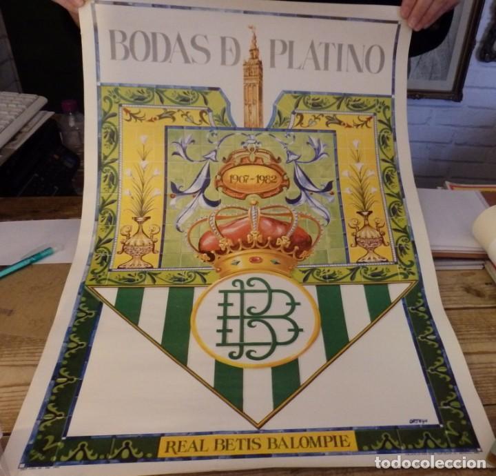 BETIS .CARTEL ORIGINAL DE LAS BODAS DE PLATINO 1982 (Coleccionismo Deportivo - Carteles de Fútbol)