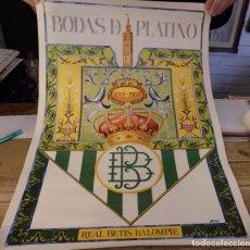 Coleccionismo deportivo: BETIS .CARTEL ORIGINAL DE LAS BODAS DE PLATINO 1982. Lote 158505102