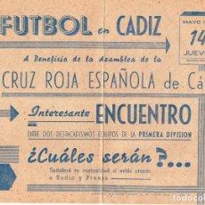 Coleccionismo deportivo: CARTEL PUBLICITARIO,FUTBOL EN CADIZ MAYO 1942, MIDE 28X21. Lote 159936274
