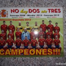 Coleccionismo deportivo: SELECCIÓN ESPAÑOLA 2012 CAMPEONES!!!.. Lote 160571418