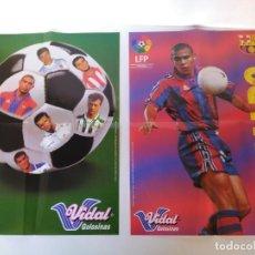 Coleccionismo deportivo: LOTE DE 2 POSTERS DE GOLOSINAS VIDAL, RONALDO Y LA LIGA DE LAS ESTRELLAS. Lote 161943722