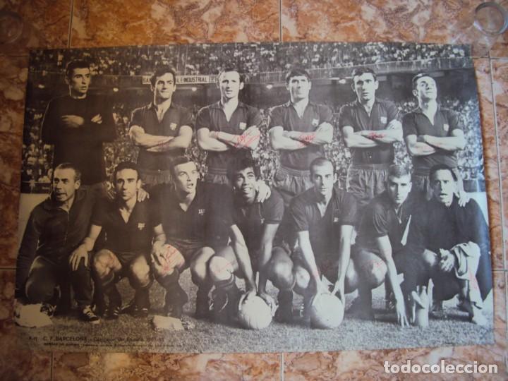 (F-190550)CARTEL C.F.BARCELONA CAMPEON DE ESPAÑA 1967-68 AUTOGRAFOS ORIGINALES (Coleccionismo Deportivo - Carteles de Fútbol)