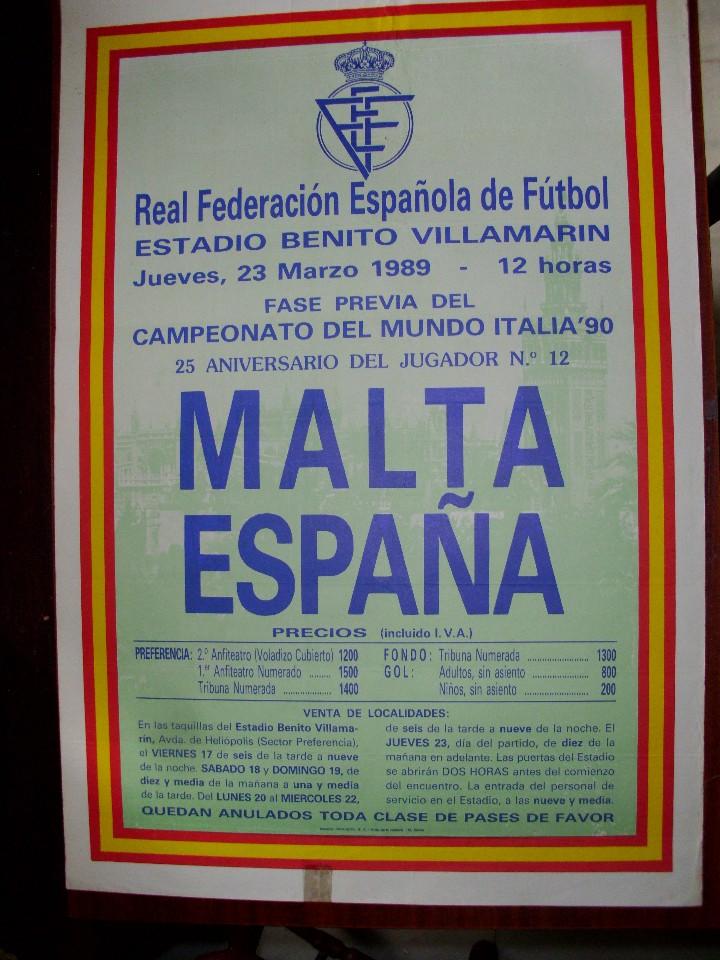 CARTEL FUTBOL: MALTA - ESPAÑA. 23 MARZO 1989. ESTADIO BENITO VILLAMARIN. (63 X 44 APRX.)(ST/) (Coleccionismo Deportivo - Carteles de Fútbol)