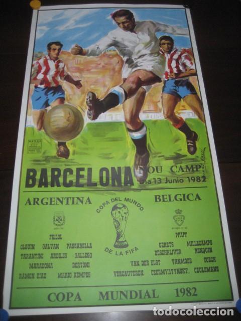 CARTEL POSTER FUTBOL MUNDIAL ESPAÑA 1982. ESTADIO NOU CAMP BARCELONA. ARGENTINA - BELGICA (Coleccionismo Deportivo - Carteles de Fútbol)