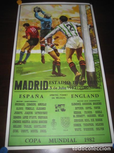 CARTEL POSTER FUTBOL MUNDIAL ESPAÑA 1982. ESTADIO S. BERNABEU, MADRID. ESPAÑA - INGLATERRA (Coleccionismo Deportivo - Carteles de Fútbol)