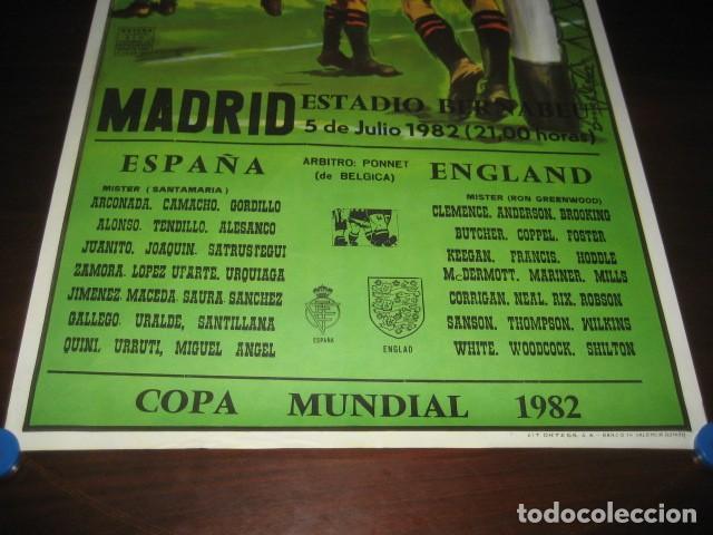 Coleccionismo deportivo: CARTEL POSTER FUTBOL MUNDIAL ESPAÑA 1982. ESTADIO S. BERNABEU, MADRID. ESPAÑA - INGLATERRA - Foto 3 - 168245384